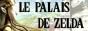 Le Palais de Zelda